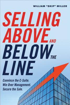 Selling Above and Below the Line By Miller, William