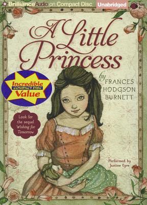 [CD] A Little Princess By Burnett, Frances Hodgson/ Eyre, Justine (NRT)